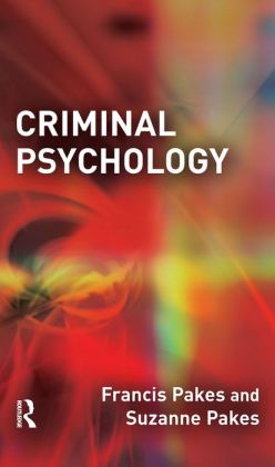 Criminal Psychology By Francis Pakes 9781135846077