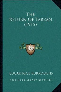 The Return Of Tarzan (1915) Edgar Rice Burroughs