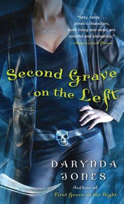 Second Grave on the Left (Charley Davidson Series) Darynda Jones
