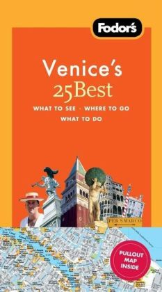 Fodor's Florence's 25 Best, 7th Edition (Full-color Travel Guide) Fodor's
