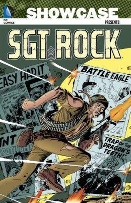 Showcase Presents: Sgt. Rock, Vol. 1 Robert Kanigher and Joe Kubert