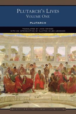 Plutarch S Lives Volume One Barnes Amp Noble Library Of
