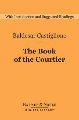The book of courtier baldesar castiglione essay
