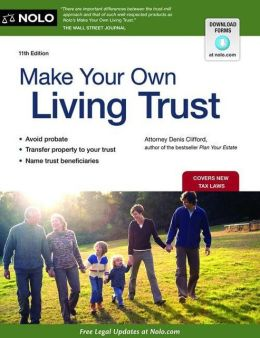Make Your Own Living Trust (Make Your Own Living Trust, 4th ed) Denis Clifford
