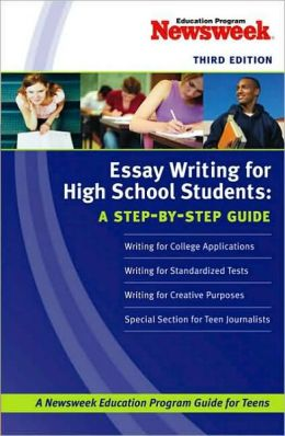 Essay writing for high school students a step-by-step