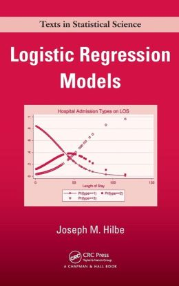Logistic Regression Models Joseph M. Hilbe