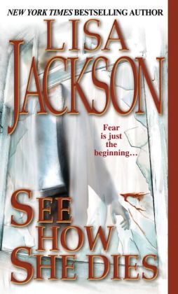 See How She Dies by Lisa Jackson | 9781420125849 ...