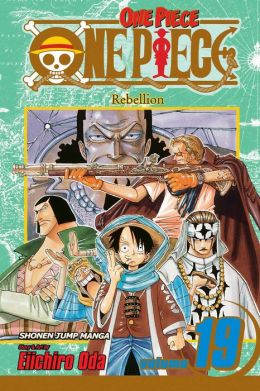 One Piece, Vol. 19: Rebellion Eiichiro Oda