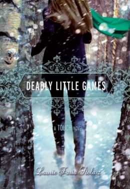 Deadly Little Games (Touch Series #3) by Laurie Faria
