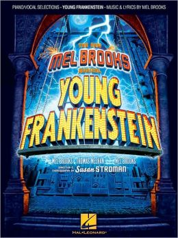Young Frankenstein: The Musical Songbook by Mel Brooks