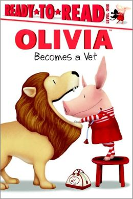 Olivia Becomes a Vet (Ready-to-Read Series Level 1) by ...