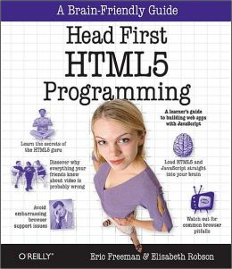 Head First HTML5 Programming: Building Web Apps with JavaScript Elisabeth Robson