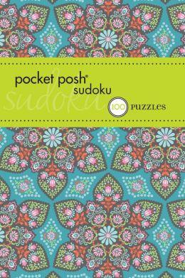 Pocket Posh Sudoku 15: 100 Puzzles The Puzzle Society