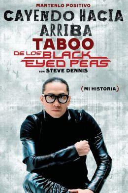 Cayendo hacia arriba: Mi historia Taboo and Steve Dennis