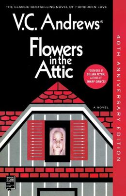 Flowers In The Attic Dollanganger Series 1 By V C
