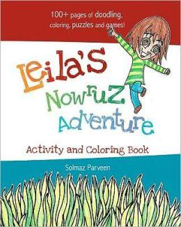 Leila's Nowruz Adventure: Activity and Coloring Book Solmaz Parveen