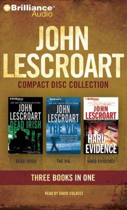 John Lescroart CD Collection 3: Dead Irish, The Vig, Hard Evidence (Dismas Hardy Series) John Lescroart and David Colacci
