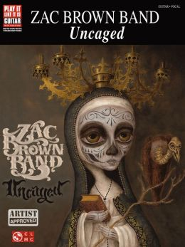 zac brown band uncaged songbook by zac band brown 9781480343757 nook book ebook barnes. Black Bedroom Furniture Sets. Home Design Ideas