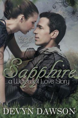 Sapphire a Werewolf Love Story: Sapphire a Werewolf Love ...