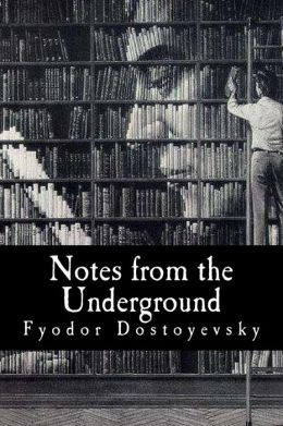 Dostoyevsky s notes from the underground contrasting