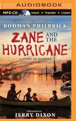 Zane And The Hurricane A Story Of Katrina By Rodman