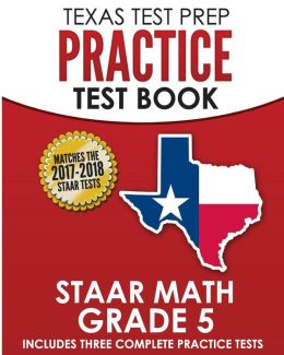TEXAS TEST PREP Practice Test Book STAAR Math Grade 5 ...