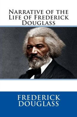 An analysis of the narrative of the life of fredrick douglass
