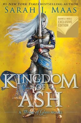 BOOK | Kingdom of Ash (B&N Exclusive Edition) (Throne of Glass Series #7)