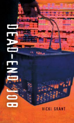 Summary dead end job by vicki grant