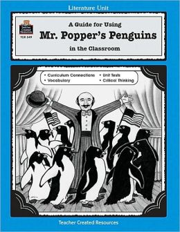 A Guide for Using Mr. Popper's Penguins New in the Classroom Rebecca Paigen