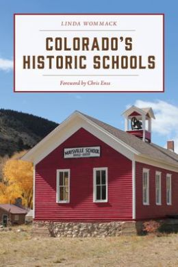 Guide to Colorado's Historic Places: Sites Funded the State Historical Fund