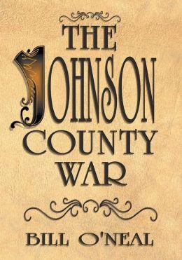The Johnson County War Bill O'Neal