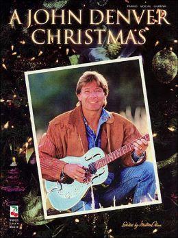 A John Denver Christmas by Cherry Lane Music ...