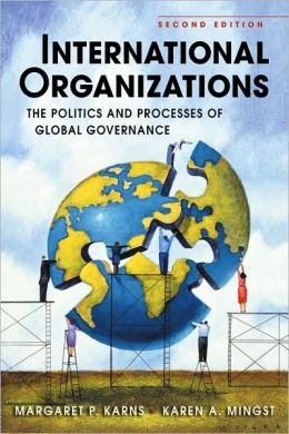 International organizations the politics and processes of global governance