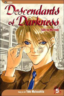 Descendants of Darkness: Yami no Matsuei, Vol. 5 Yoko Matsushita