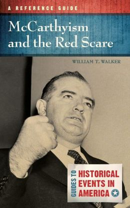 Mccarthyism And The Red Scare A Reference Guide By border=