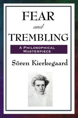 Fear and Trembling Quotes