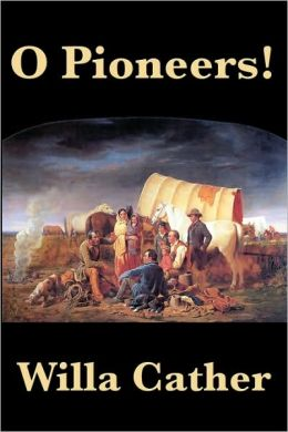 O Pioneers!, Willa Cather - Essay