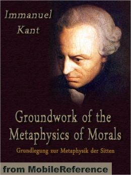 Foundations of the Metaphysics of Morals Analysis
