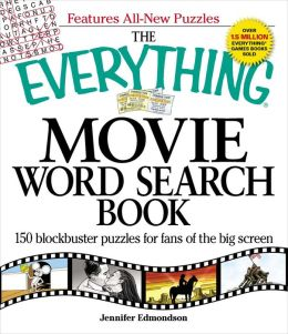 The Everything Movie Word Search Book: 150 blockbuster ...