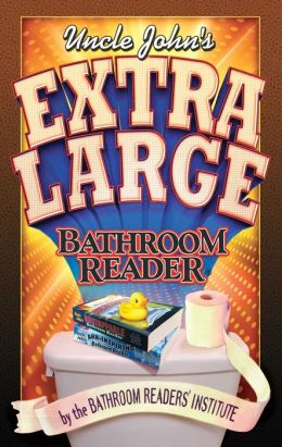 Uncle John S Extra Large Bathroom Reader By Bathroom