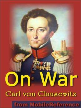 On War Vom Kriege By Carl Von Clausewitz 9781607784791 border=