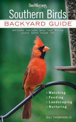 Tennessee Bill Of Sale >> Southern Birds: Backyard Guide * Watching * Feeding * Landscaping * Nurturing - North Carolina ...