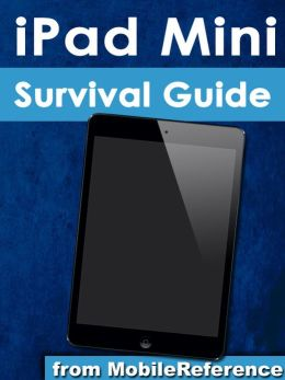 Ipad Mini Survival Guide Step By Step User Guide For The