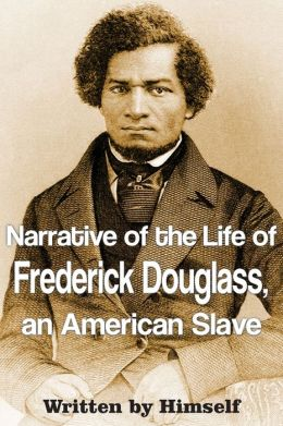 The life of a slave laborer in the narrative of the life of frederick douglass an american slave