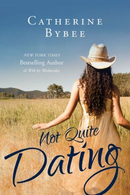 Not quite dating catherine bybee download free. dream dictionary christian perspective on dating.
