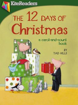 The 12 Days of Christmas: A Carol-and-Count book by Tad ...