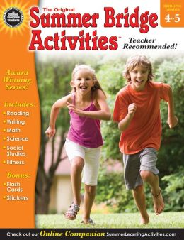 Summer Bridge Math, Grades 4 - 5 Summer Bridge Activities