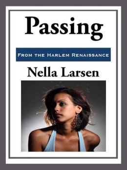 Passing, segregation, and assimilation: How Nella Larsen changed the