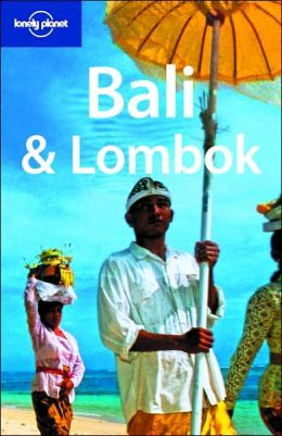 Lonely Planet: Bali and Lombok by Iain Stewart   9781740599139   Paperback   Barnes & Noble